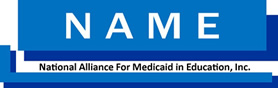 National Alliance for Medicaid in Education NAME